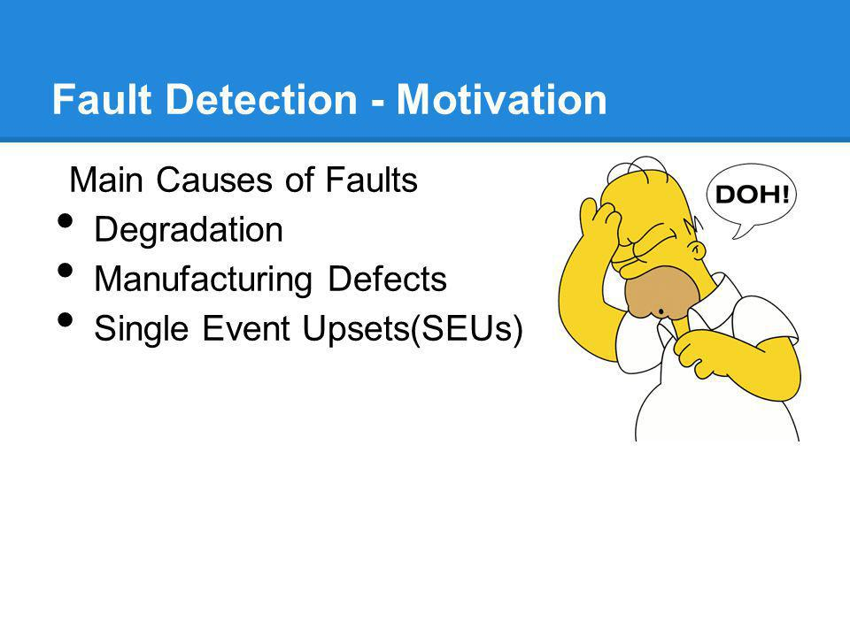 Fault Detection - Motivation