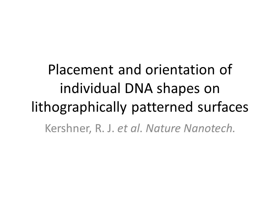 Kershner, R. J. et al. Nature Nanotech.