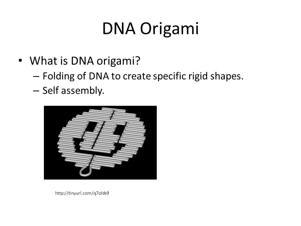 DNA Origami What is DNA origami