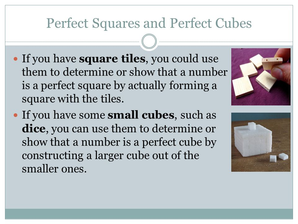 Perfect Squares and Perfect Cubes
