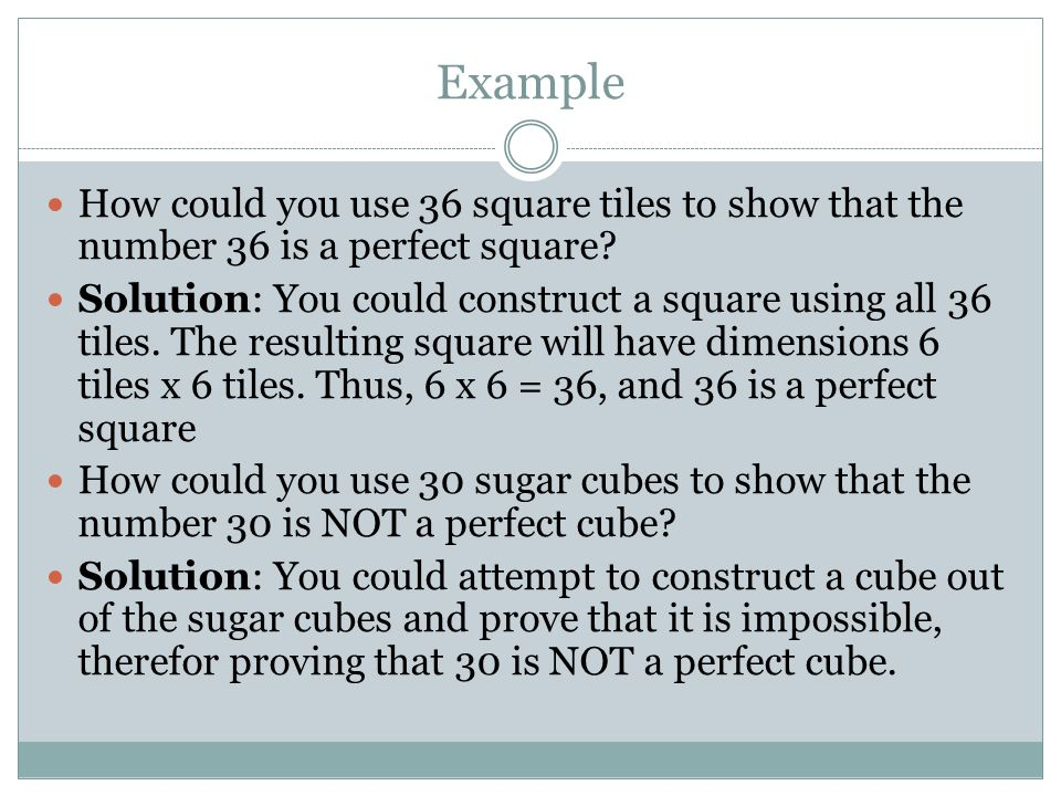 Example How could you use 36 square tiles to show that the number 36 is a perfect square