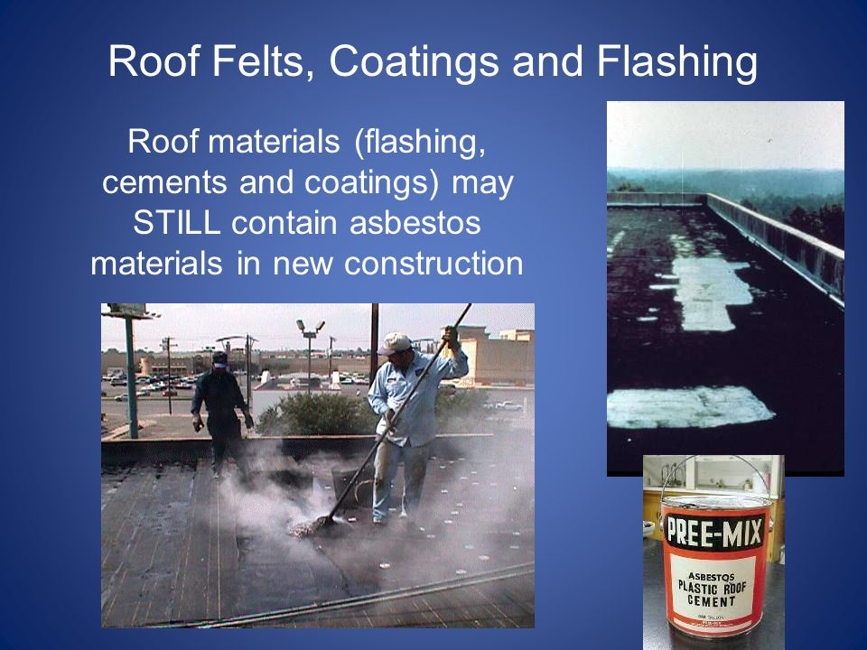 Roof Felts, Coatings and Flashing