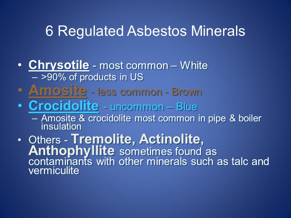 6 Regulated Asbestos Minerals