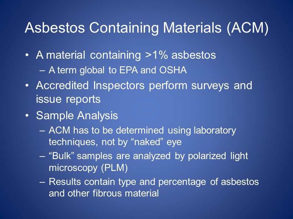 Asbestos Containing Materials (ACM)