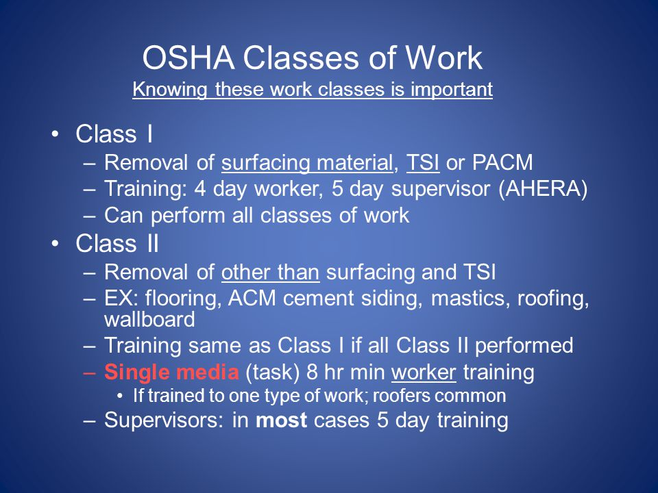 OSHA Classes of Work Knowing these work classes is important
