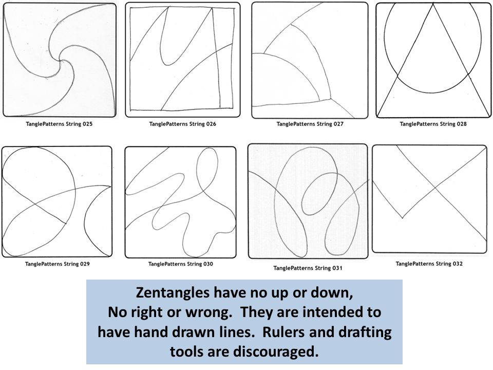 Zentangles have no up or down, No right or wrong