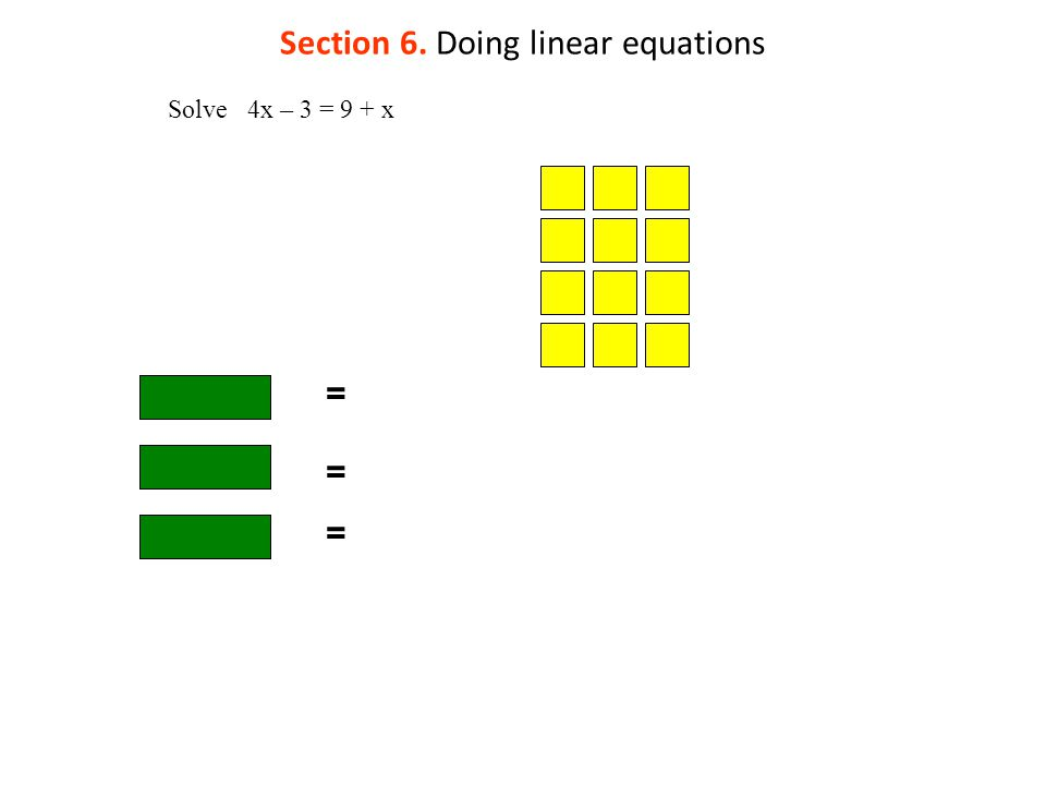 Section 6. Doing linear equations