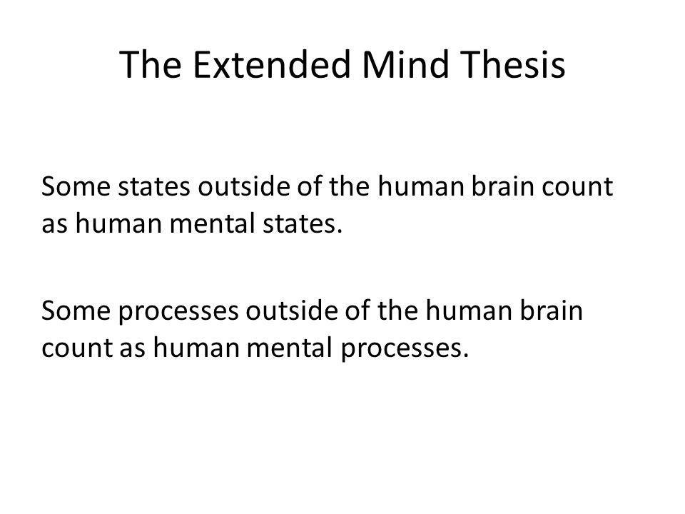 The Extended Mind Thesis