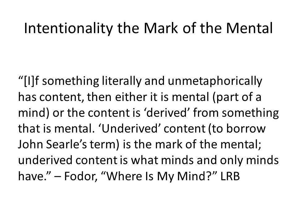 Intentionality the Mark of the Mental