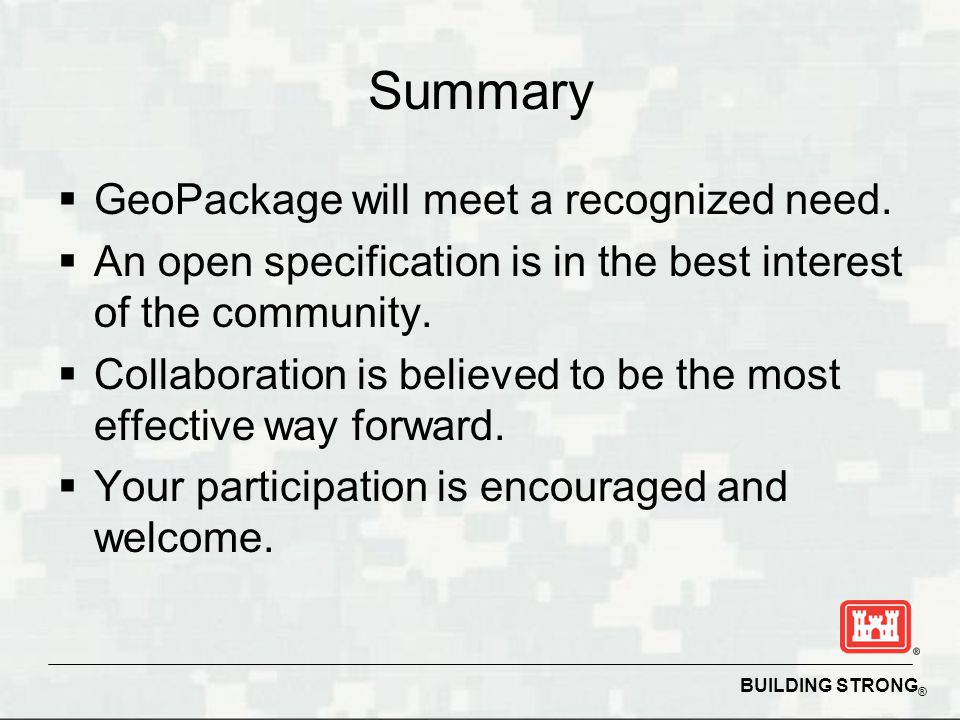 Summary GeoPackage will meet a recognized need.