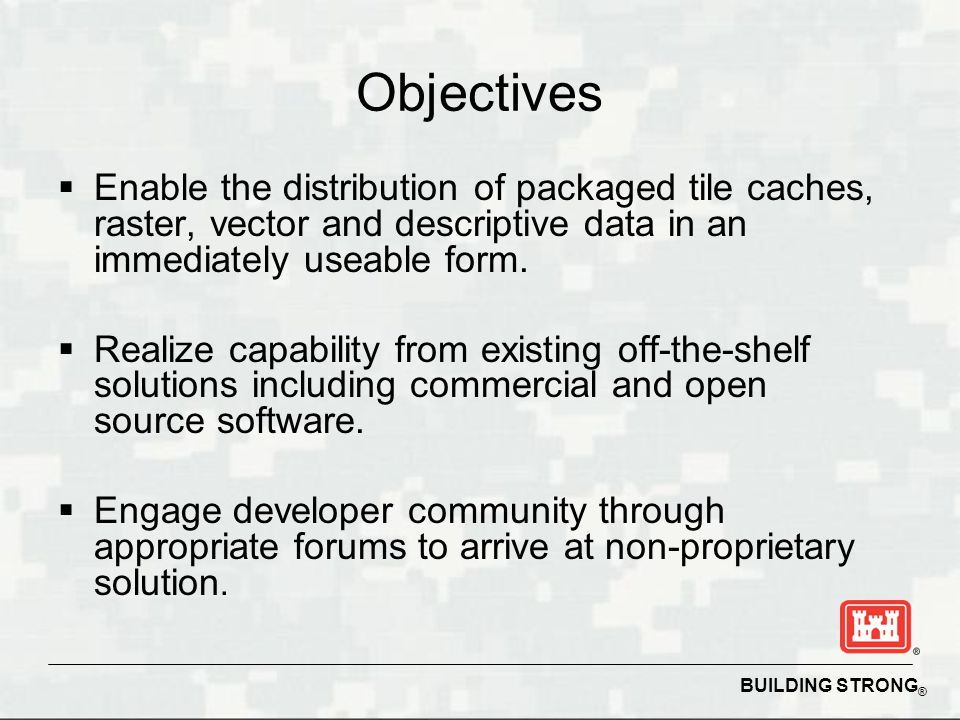 Objectives Enable the distribution of packaged tile caches, raster, vector and descriptive data in an immediately useable form.