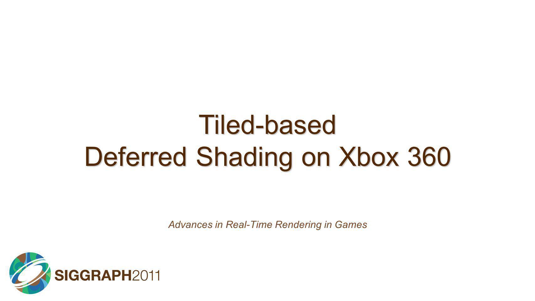 Tiled-based Deferred Shading on Xbox 360