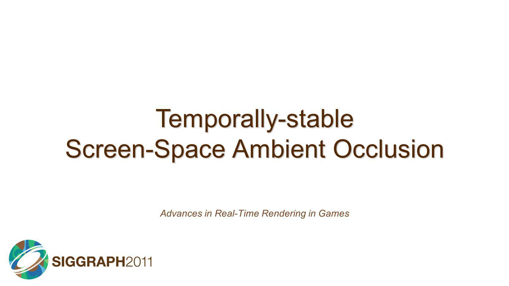 Temporally-stable Screen-Space Ambient Occlusion