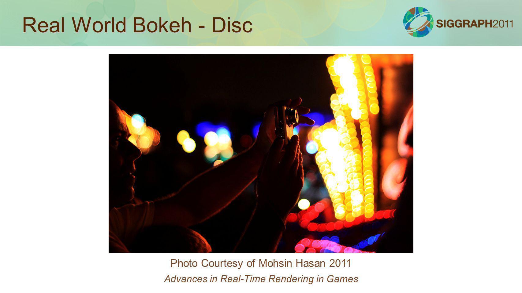 Real World Bokeh - Disc Photo Courtesy of Mohsin Hasan 2011