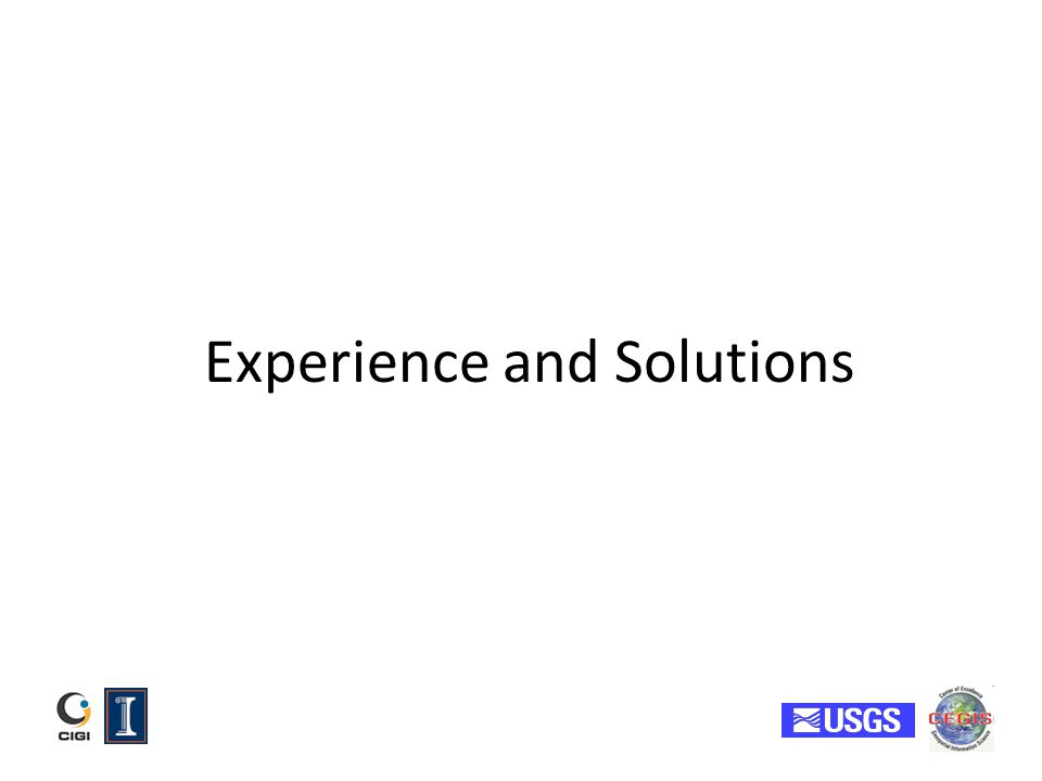 Experience and Solutions
