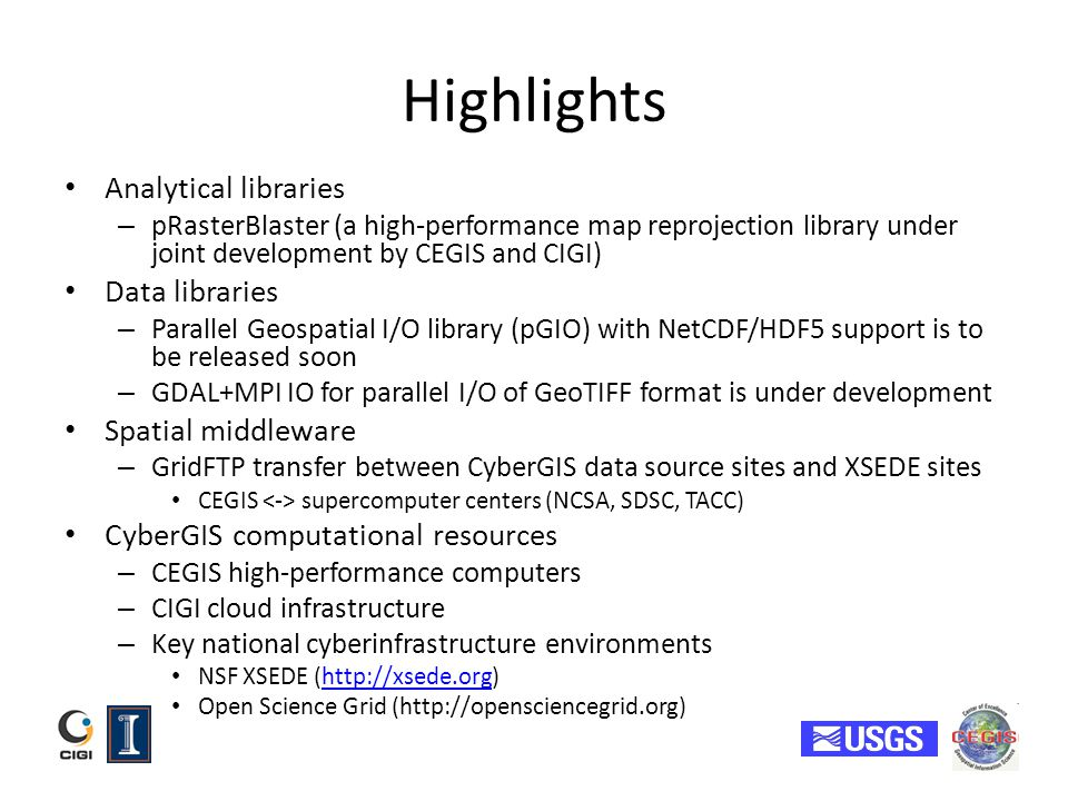 Highlights Analytical libraries Data libraries Spatial middleware