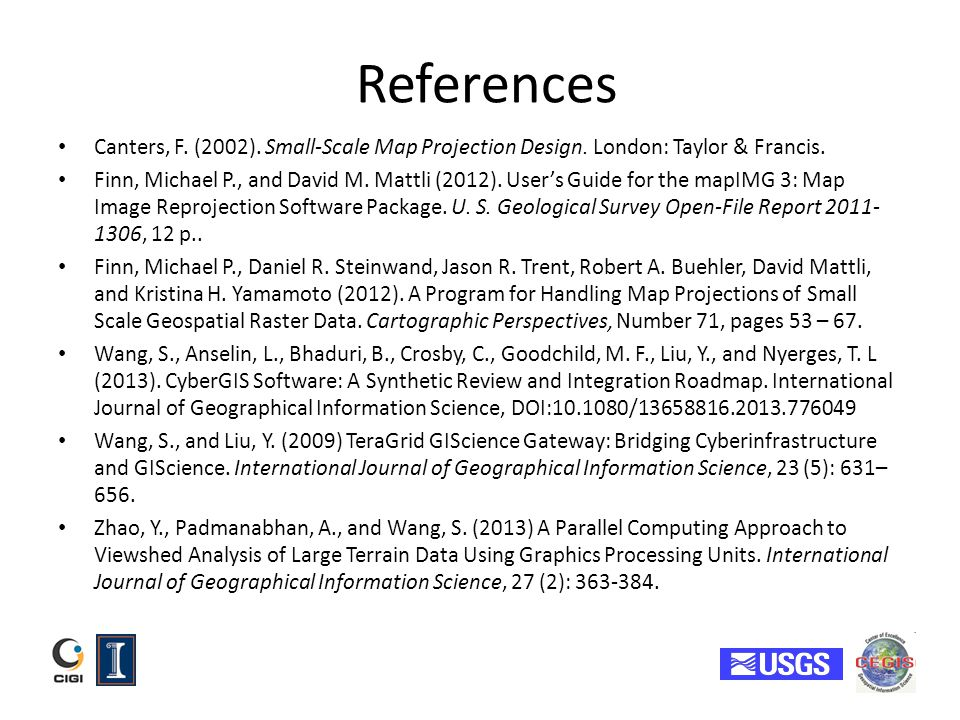 References Canters, F. (2002). Small-Scale Map Projection Design. London: Taylor & Francis.
