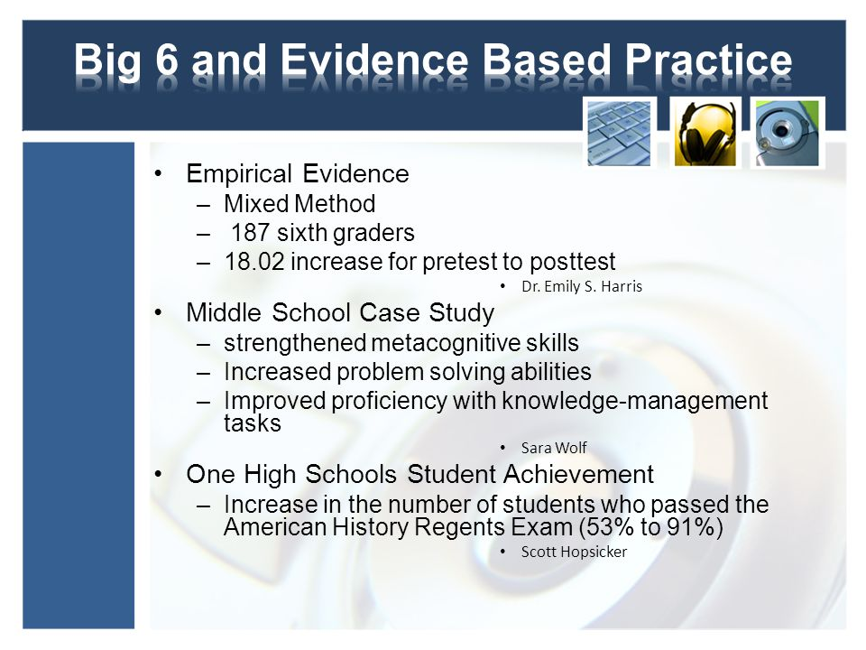 Big 6 and Evidence Based Practice