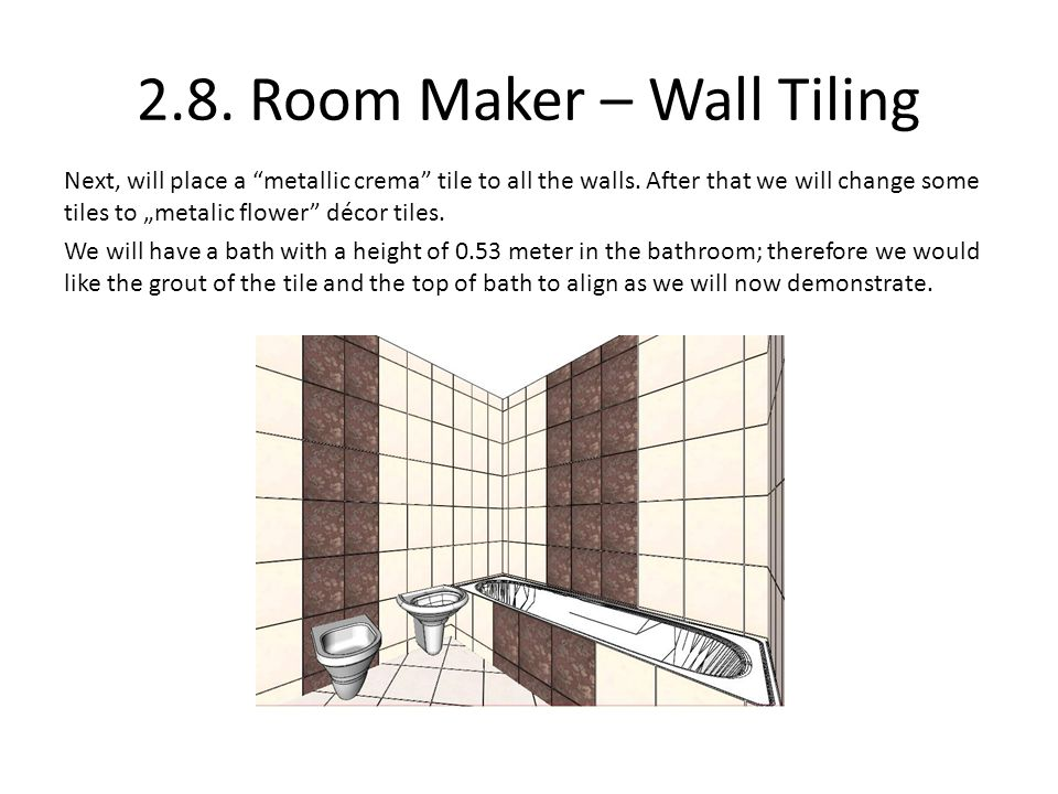 2.8. Room Maker – Wall Tiling