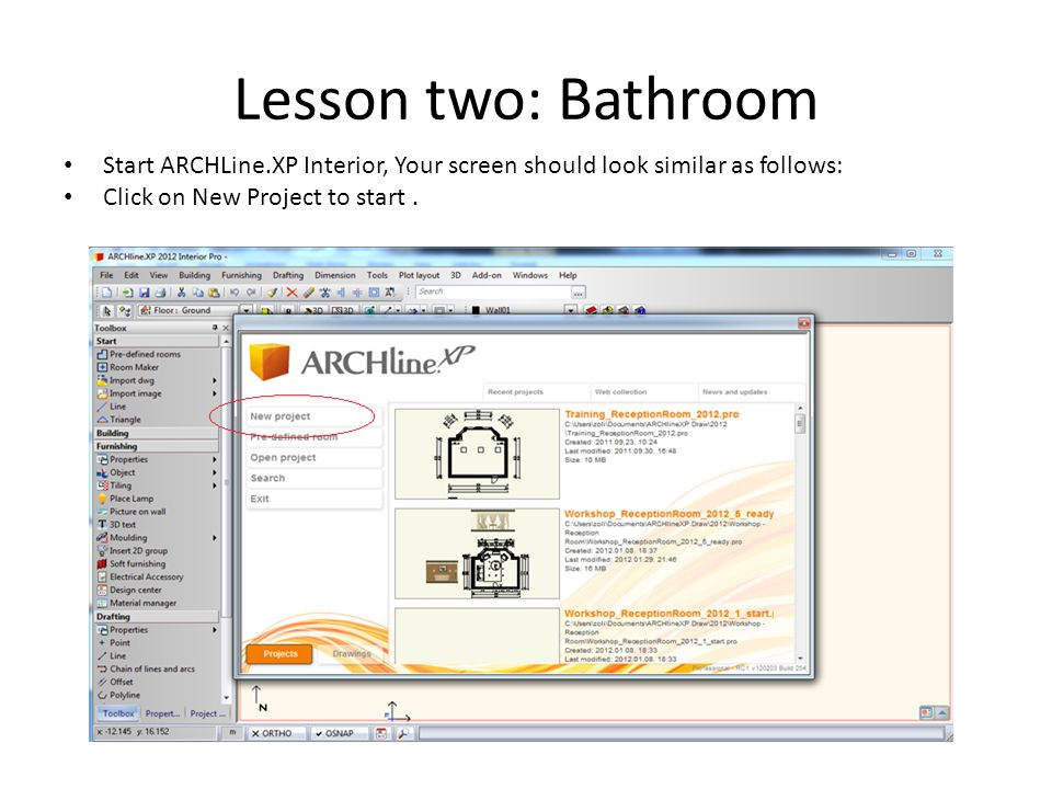 Lesson two: Bathroom Start ARCHLine.XP Interior, Your screen should look similar as follows: Click on New Project to start .