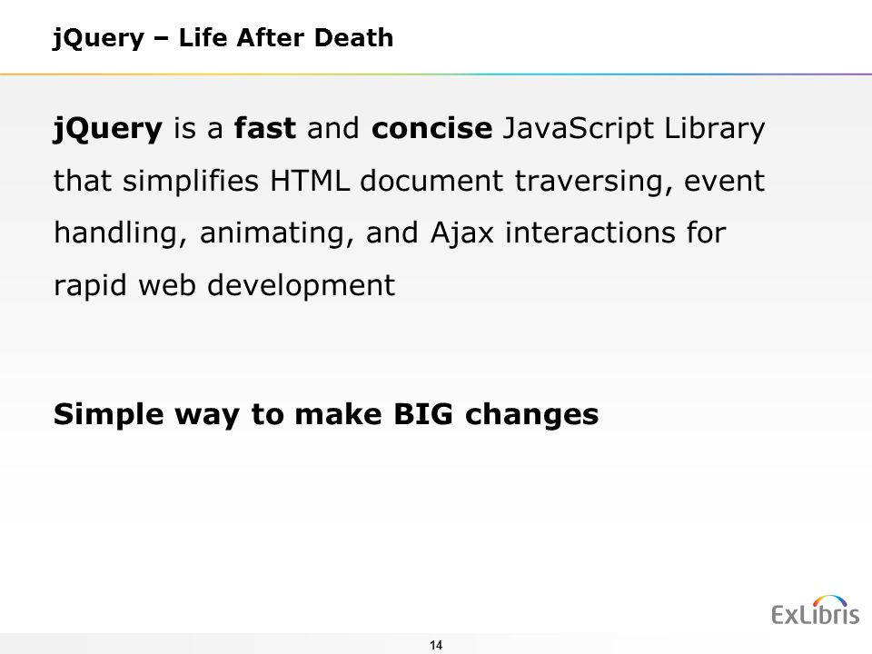 jQuery – Life After Death