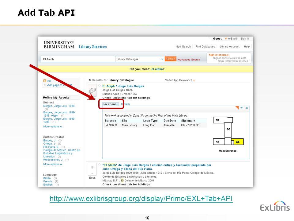 Add Tab API http://www.exlibrisgroup.org/display/Primo/EXL+Tab+API