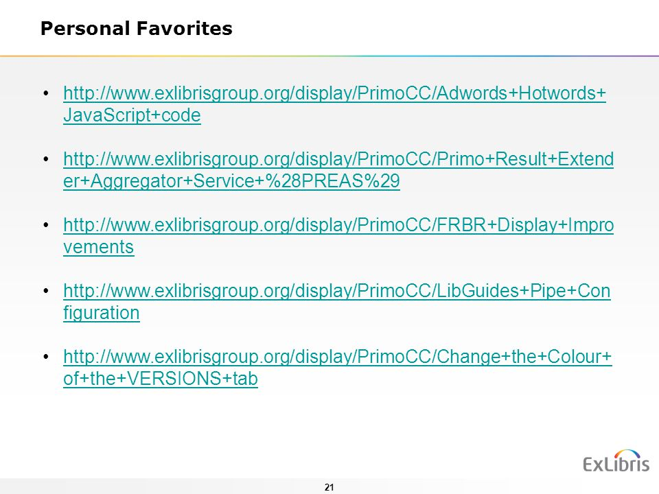 Personal Favorites http://www.exlibrisgroup.org/display/PrimoCC/Adwords+Hotwords+JavaScript+code.