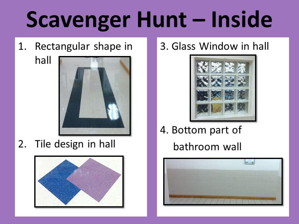Scavenger Hunt – Inside
