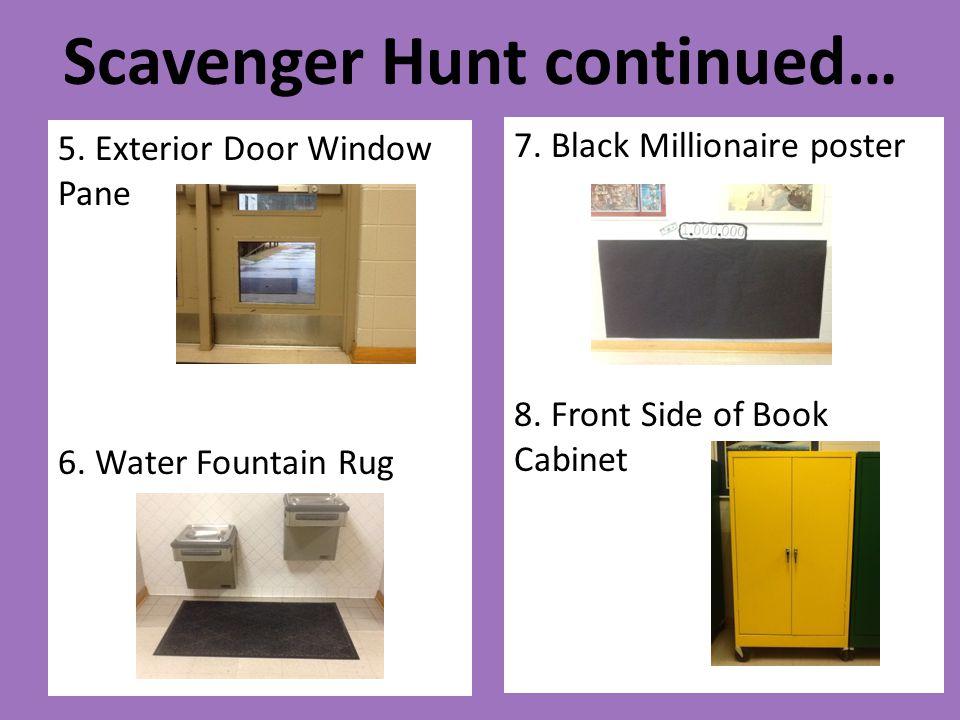 Scavenger Hunt continued…