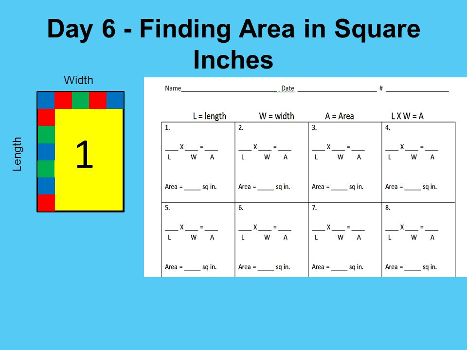 Day 6 - Finding Area in Square Inches