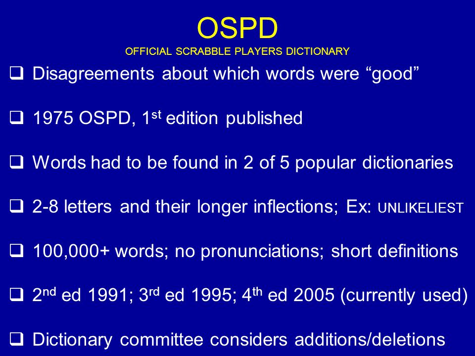 OSPD OFFICIAL SCRABBLE PLAYERS DICTIONARY