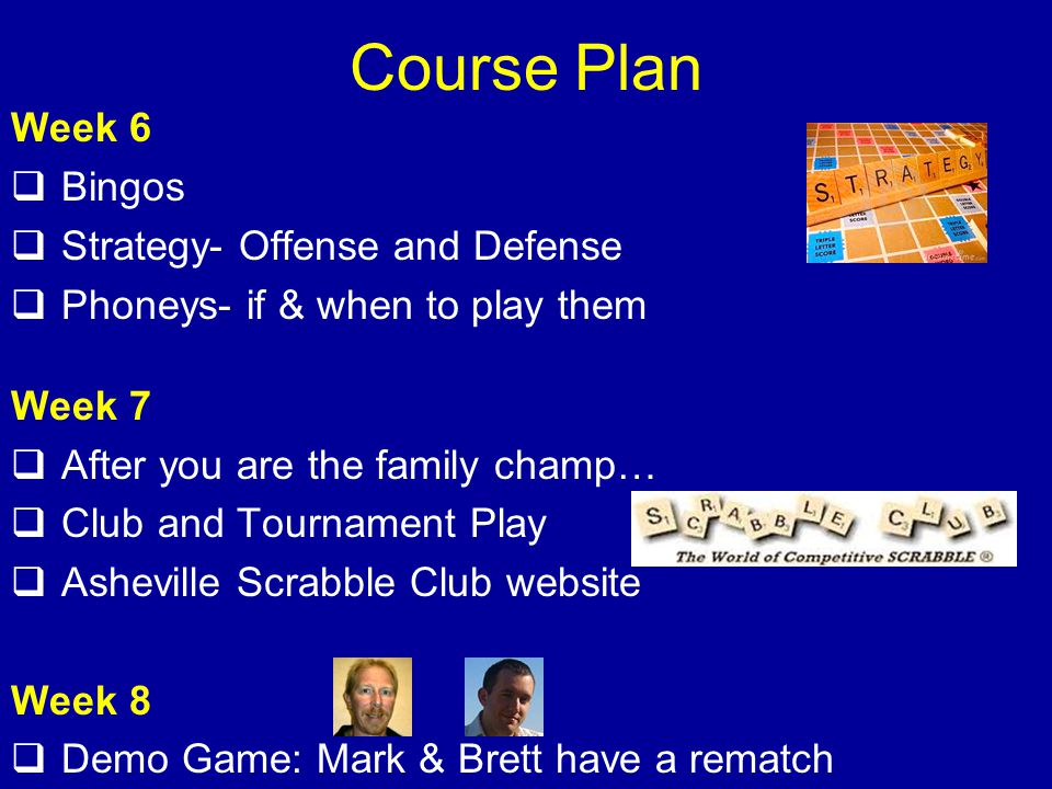 Course Plan Week 6 Bingos Strategy- Offense and Defense