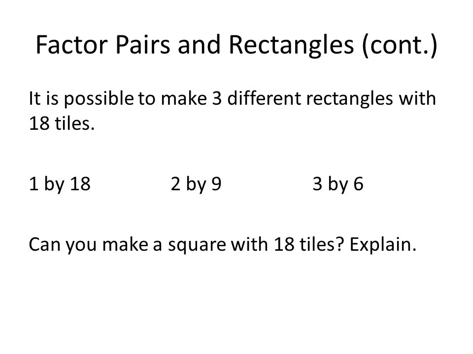 Factor Pairs and Rectangles (cont.)