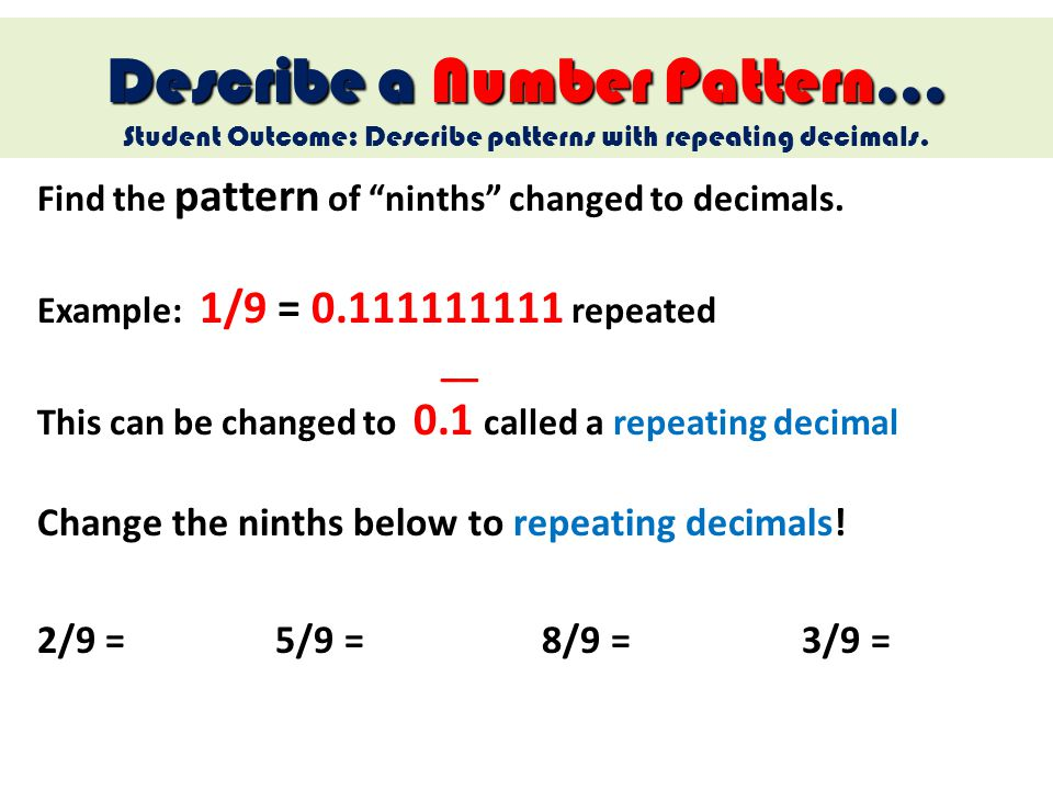 Describe a Number Pattern…