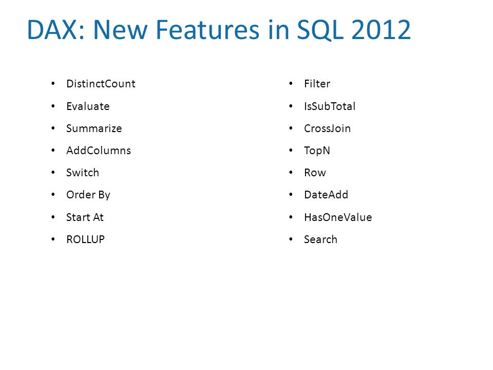 DAX: New Features in SQL 2012