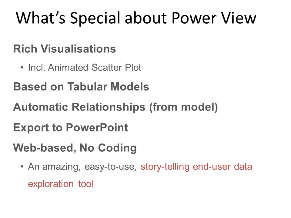 What's Special about Power View