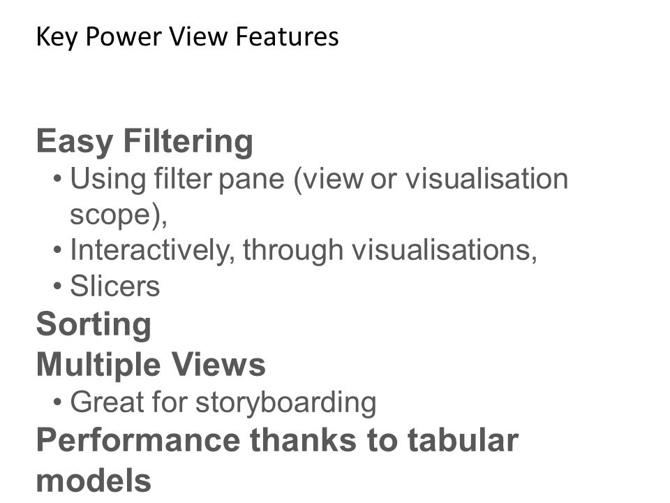 Key Power View Features