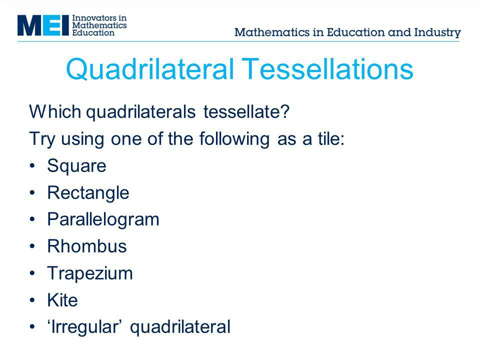 Quadrilateral Tessellations