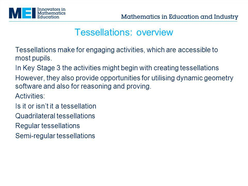 Tessellations: overview