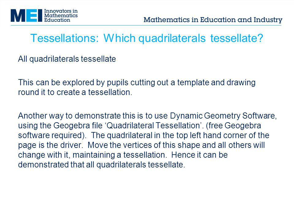Tessellations: Which quadrilaterals tessellate