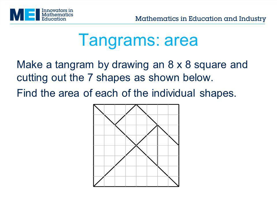 Tangrams: area