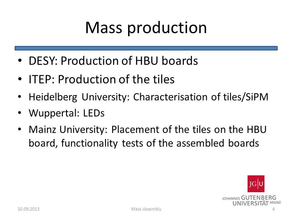 Mass production DESY: Production of HBU boards