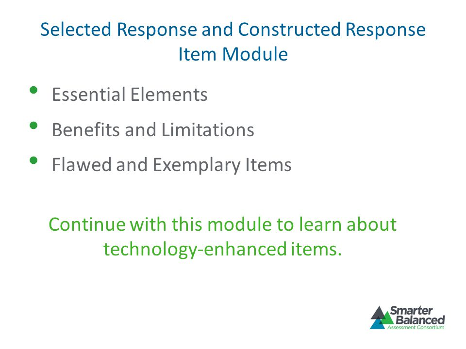 Selected Response and Constructed Response Item Module