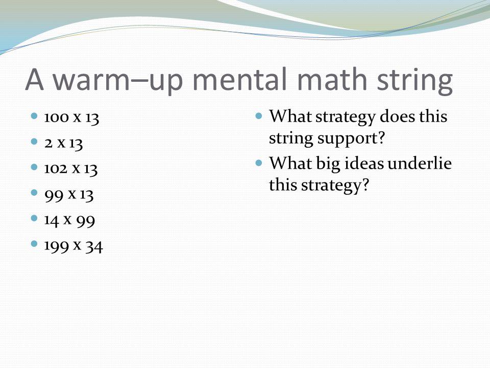 A warm–up mental math string