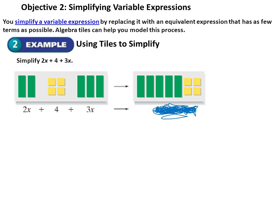 Objective 2: Simplifying Variable Expressions