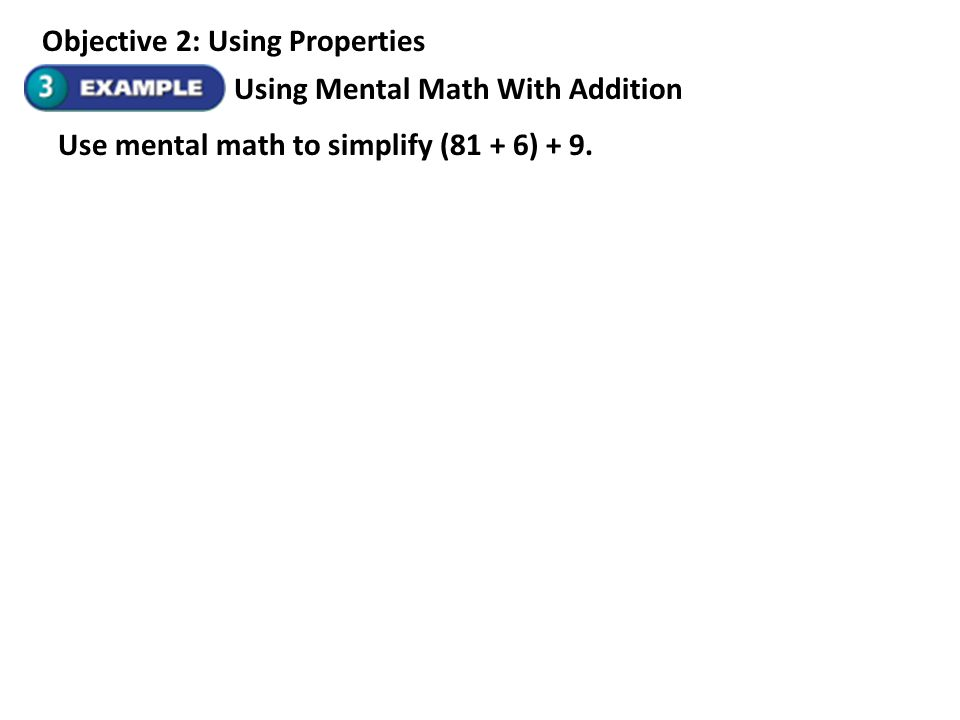 Objective 2: Using Properties