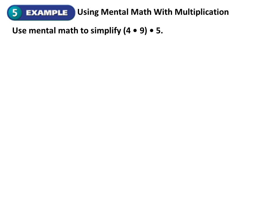 Using Mental Math With Multiplication