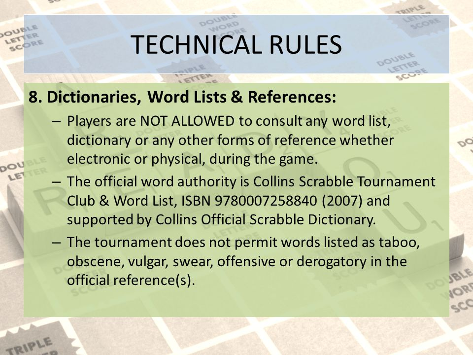 TECHNICAL RULES 8. Dictionaries, Word Lists & References: