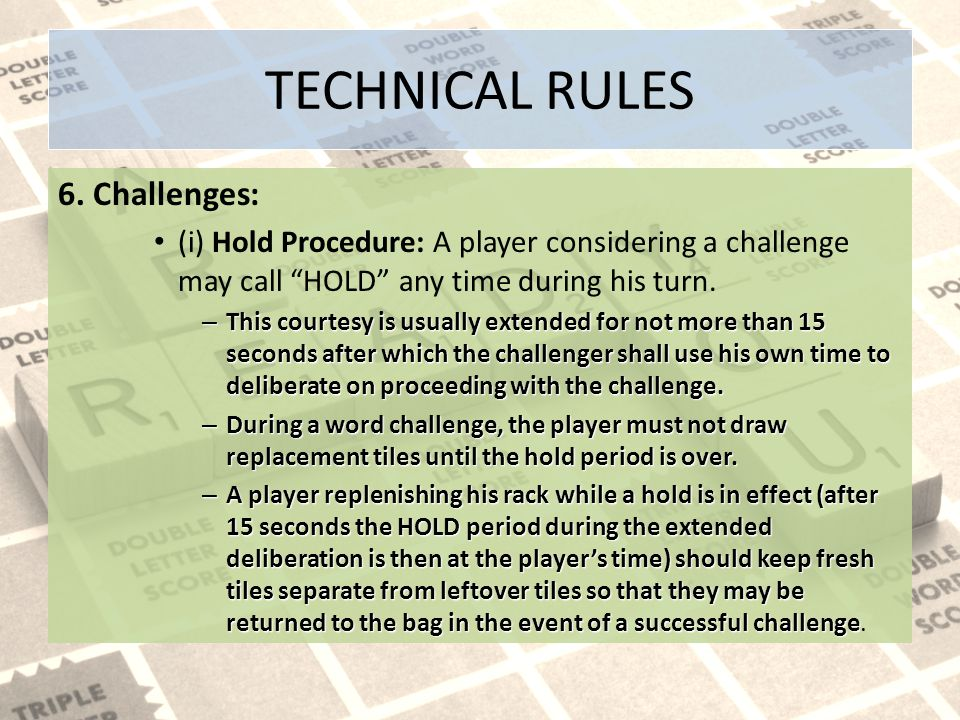 TECHNICAL RULES 6. Challenges: