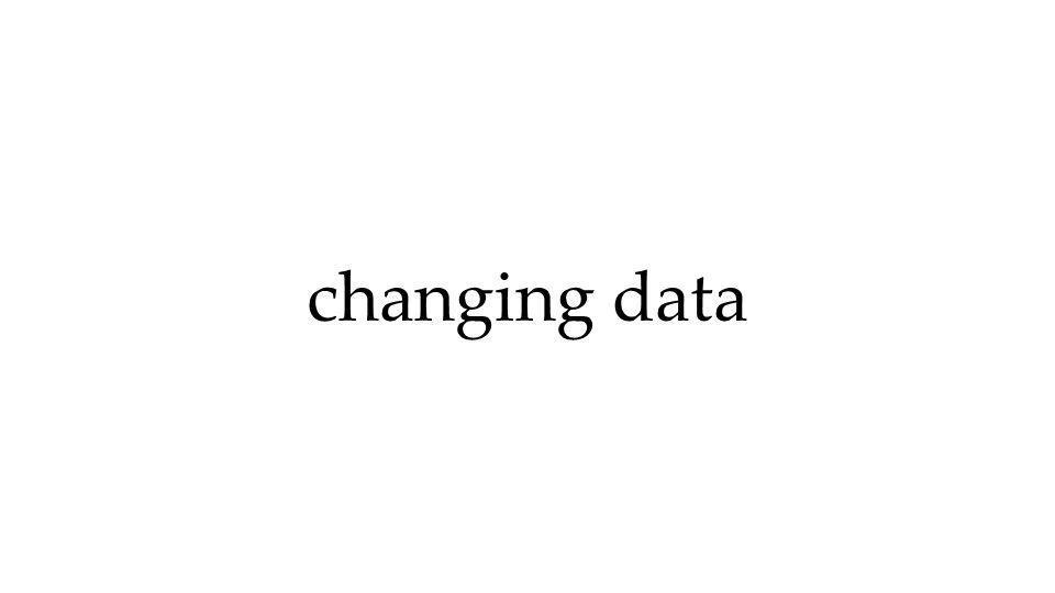 changing data
